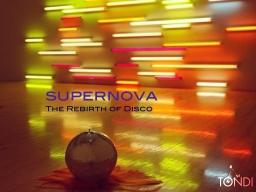 SUPERNOVA: The Rebirth of Disco